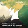Come Back (Remixes) - EP - Tom Fall & JES