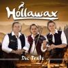 Die Erste - Hollawax