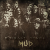 Whiskey Myers - Mud  artwork