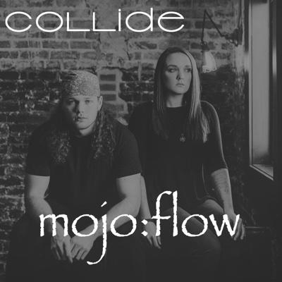 Collide - Mojo:Flow album