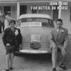John Prine - For Better, or Worse  artwork