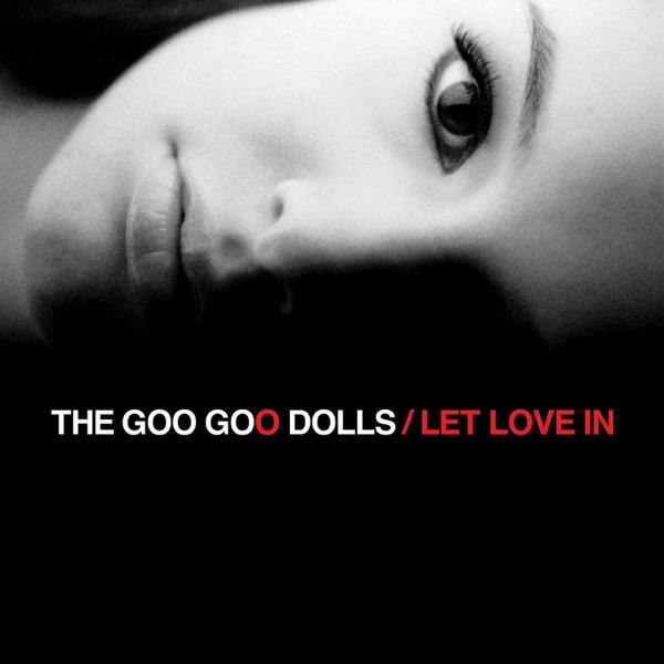 Goo Goo Dolls - Stay With You