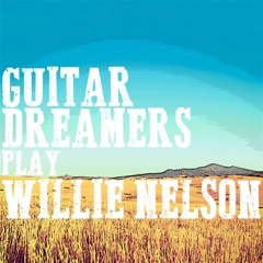 Guitar Dreamers Play Willie Nelson