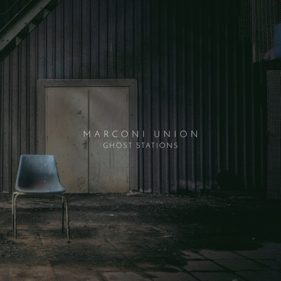 Ghost Stations - Marconi Union album