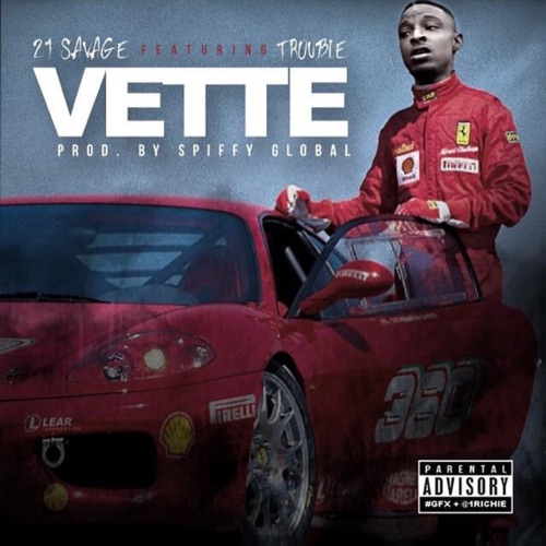 21 Savage - Vette (feat. Trouble) - Single