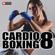 Power Music Workout - Cardio Boxing 8 (60 Min Non-Stop Workout Mix [138-150 BPM])