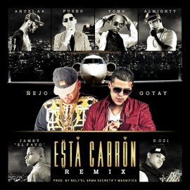Est Cabr N Remix Feat Anuel Aa Yomo Pusho Almighty D Ozi Jamby El Favo