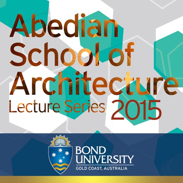 2015 Abedian School of Architecture Lecture Series