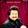 Gujarati Ghazals by Pankaj Udhas - Single, Pankaj Udhas