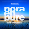 Lake Arrowhead - EP - Nora En Pure