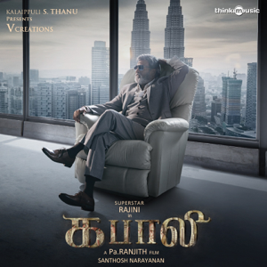 Santhosh Narayanan - Kabali (Original Motion Picture Soundtrack)