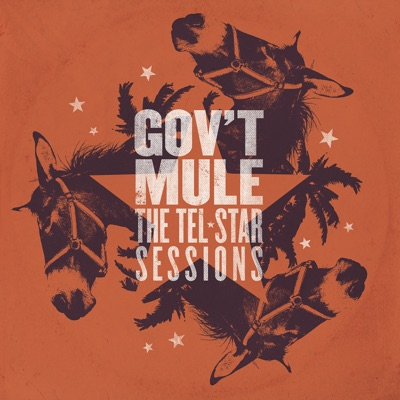 The Tel-Star Sessions - Gov't Mule