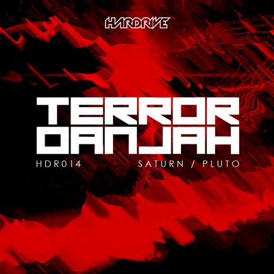 Saturn / Pluto - Single - Terror Danjah album