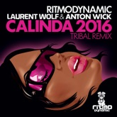 Calinda 2016 (Laurent Wolf & Anton Wick Tribal Remix) - Single