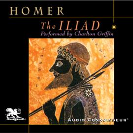 The Iliad (Unabridged) audiobook
