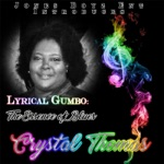 Crystal Thomas - What I Been Looking For