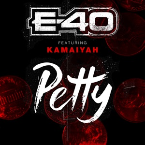 Petty (feat. Kamaiyah) - Single Mp3 Download