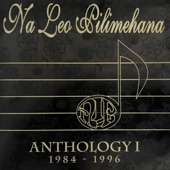 Na Leo Pilimehana - North Shore Serenade