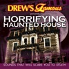 Horrifying Haunted House Sounds That Will Scare You to Death