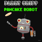 Pancake Robot - Parry Gripp - Parry Gripp
