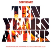 Ten Years After - I'm Going Home