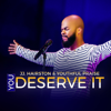 J.J. Hairston & Youthful Praise - You Deserve It (feat. Bishop Cortez Vaughn) artwork