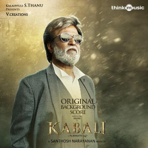 Kabali (Original Background Score) by Santhosh Narayanan