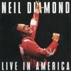 Live in America, Neil Diamond