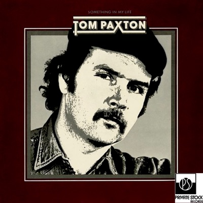 Something in My Life - Tom Paxton