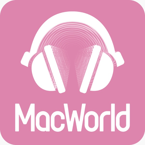MacWorlds podcast