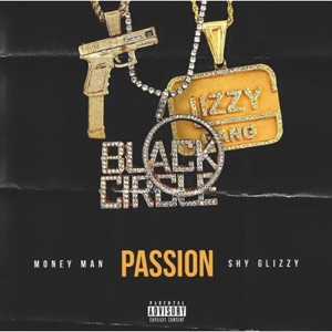 Passion (feat. Shy Glizzy) - Single Mp3 Download