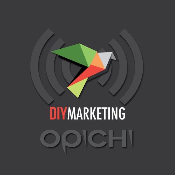 Opichi DIY Marketing Podcast