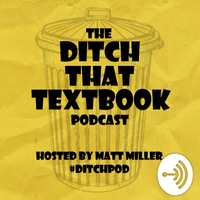 Ditch That Textbook Podcast :: Education, teaching, edtech :: #DitchPod