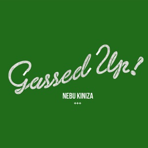 Gassed Up - Single Mp3 Download