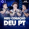 Meu Coração Deu PT feat Matheus Kauan Ao Vivo Single
