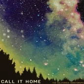 The California Honeydrops - Call It Home