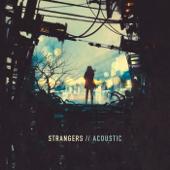 Strangers (Acoustic)