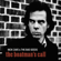 Nick Cave & The Bad Seeds Into My Arms (2011 Remastered Edition) - Nick Cave & The Bad Seeds