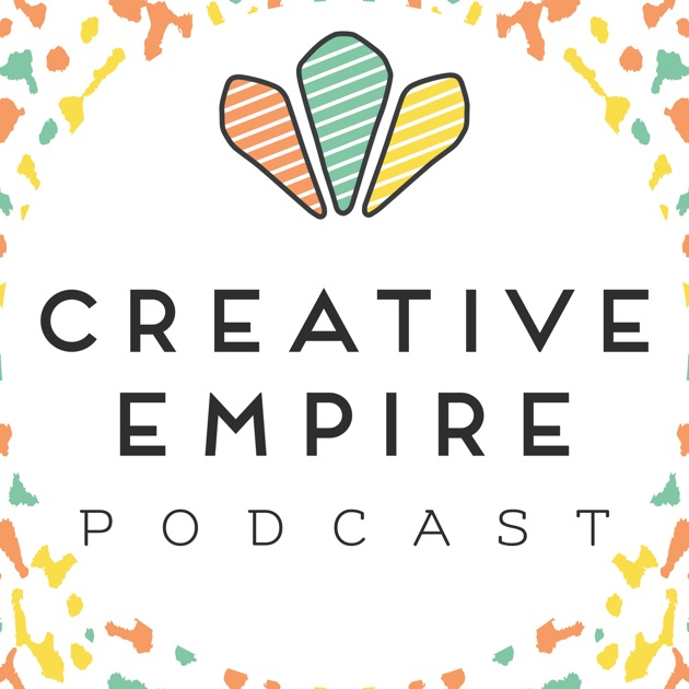 The Creative Empire Podcast By Reina Pomeroy Christina Scalera On