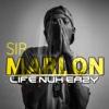 Life Nuh Eazy - Single - Sir Marlon