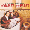 If You Can Believe Your Eyes & Ears - The Mamas & The Papas