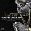 Run the Check Up (feat. Jeezy, Ludacris & Yo Gotti) - Single, DJ Infamous Talk2Me