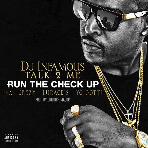 Run the Check Up (feat. Jeezy, Ludacris & Yo Gotti) - Single