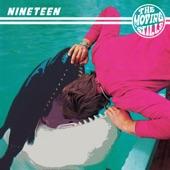 The Moving Stills - Nineteen