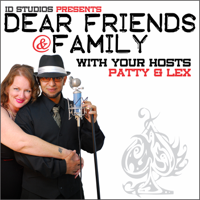 Dear Friends And Family podcast