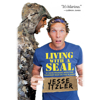 Jesse Itzler - Living with a SEAL: 31 Days Training with the Toughest Man on the Planet (Unabridged)  artwork