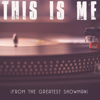 "This Is Me (From ""the Greatest Showman"") [Originally Performed by Keala Settle and the Greatest Showman Ensemble] [Instrumental] - Vox Freaks"