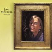 Joni Mitchell - Be Cool