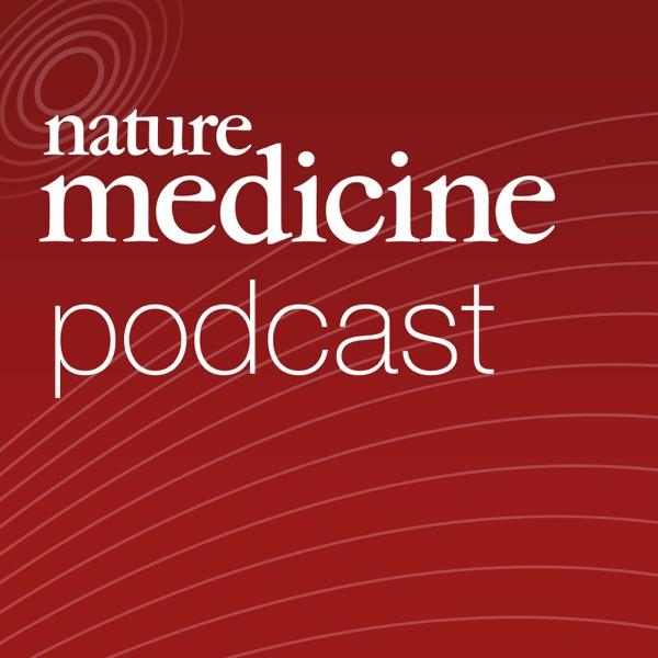 Nature Medicine Podcast