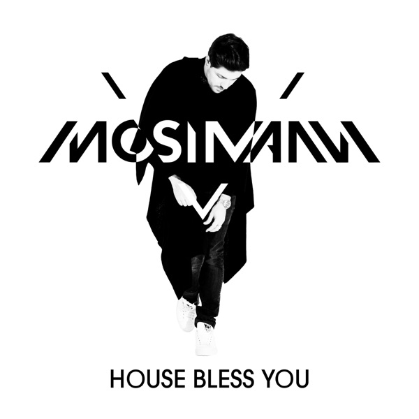 House Bless You By Mosimann